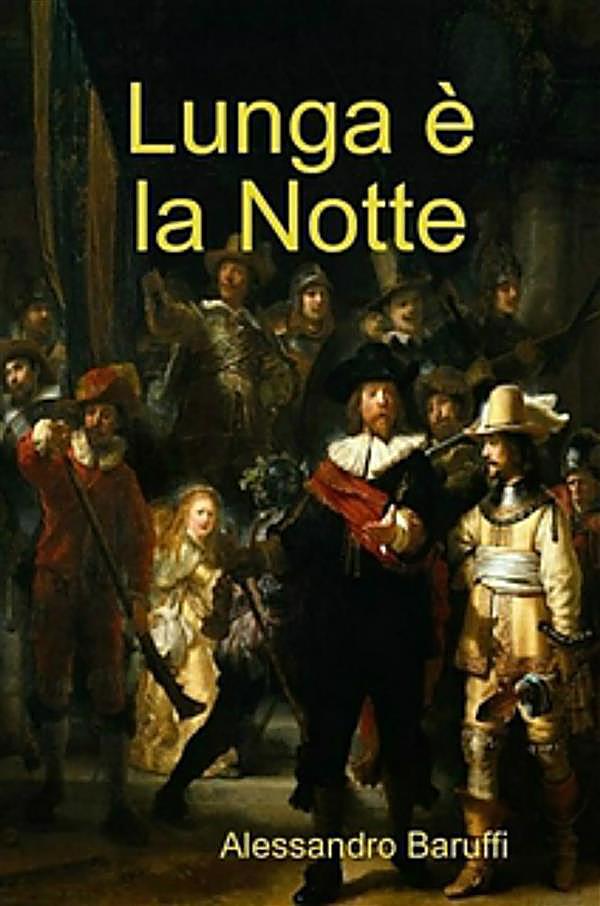 Image of Lunga è La Notte