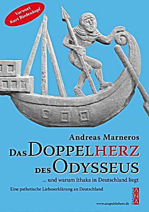 Image of Das Doppelherz des Odysseus und warum Ithaka in Deutschland liegt