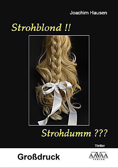 Image of Strohblond!! Strohdumm??? - Großdruck