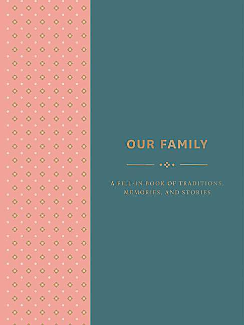 Image of Our Family: A Fill-in Book of Traditions, Memories, and Stories
