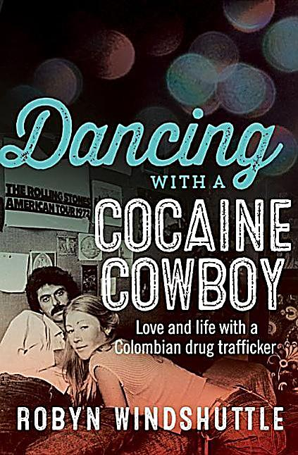 Image of Dancing With a Cocaine Cowboy