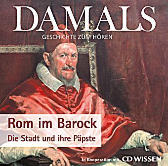 Image of Rom im Barock. Die Stadt und ihre Päpste, 1 Audio-CD