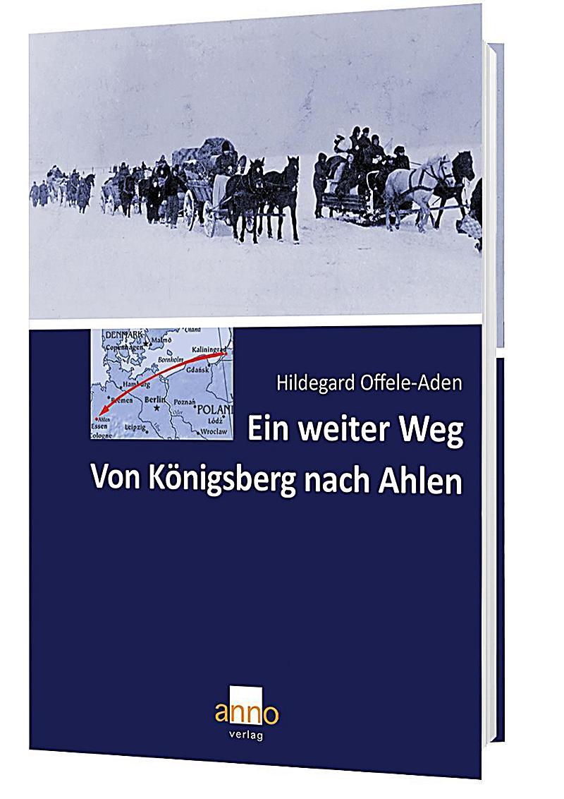 Image of Ein weiter Weg - Von Königsberg nach Ahlen