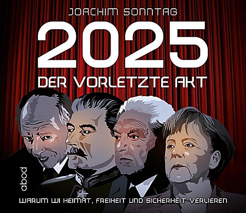 Image of 2025 - Der vorletzte Akt, 1 Audio-CD