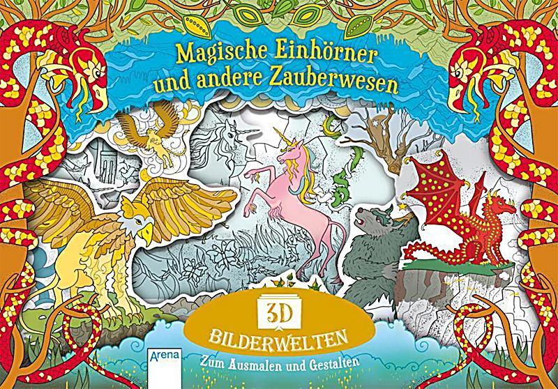 Image of 3D Bilderwelten. Magische Einhörner und andere Zauberwesen