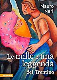 Image of Le mille e una legenda del Trentino