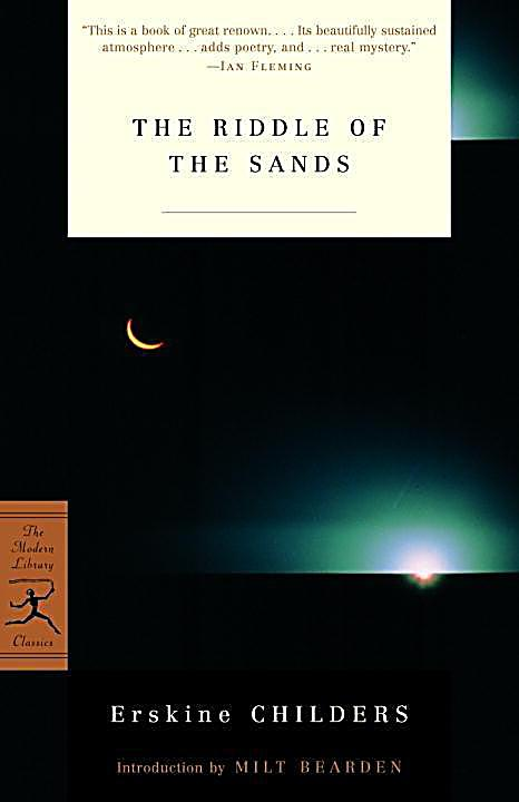 Modern Library Classics: The Riddle of the Sands