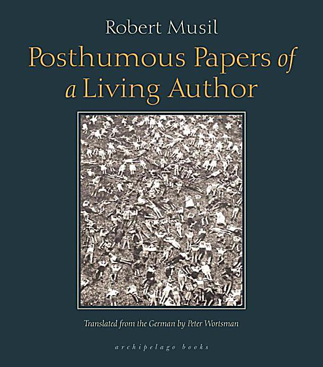 Archipelago: Posthumous Papers of a Living Author