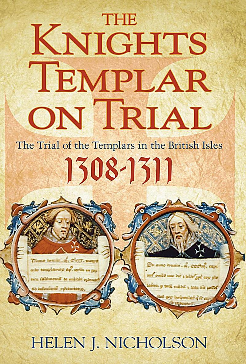 The Knights Templar on Trial