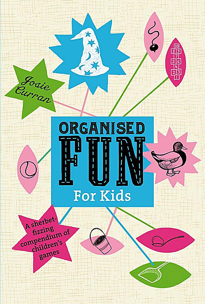 Organised Fun for Kids