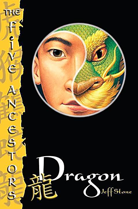 The Five Ancestors: 7 The Five Ancestors Book 7: Dragon