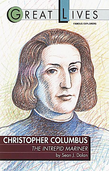 Christopher Columbus: The Intrepid Mariner