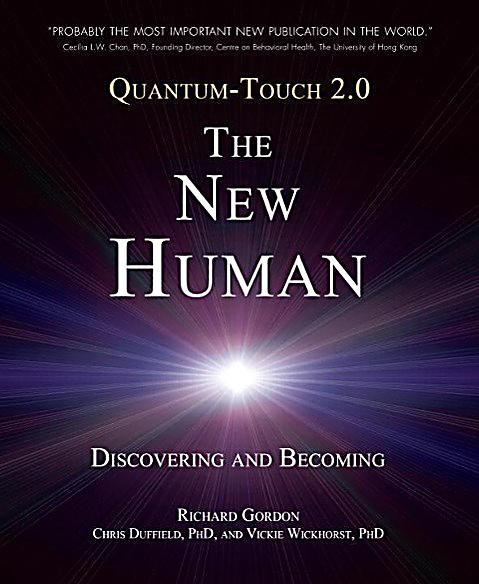 North Atlantic Books: Quantum-Touch 2.0 - The New Human