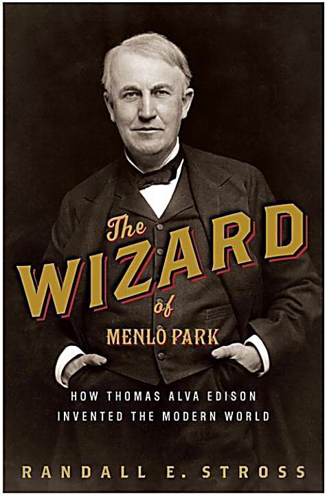 The Wizard of Menlo Park
