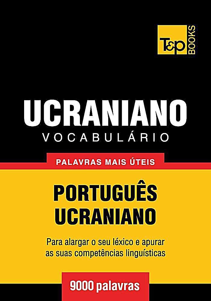 Vocabulário Português-Ucraniano - 9000 palavras