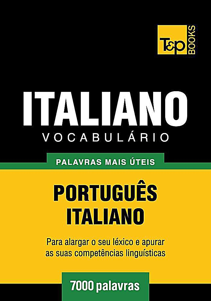 Vocabulário Português-Italiano - 7000 palavras