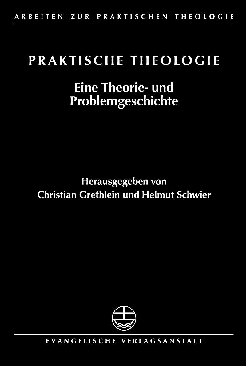 Arbeiten zur Praktischen Theologie: 33 Praktische Theologie