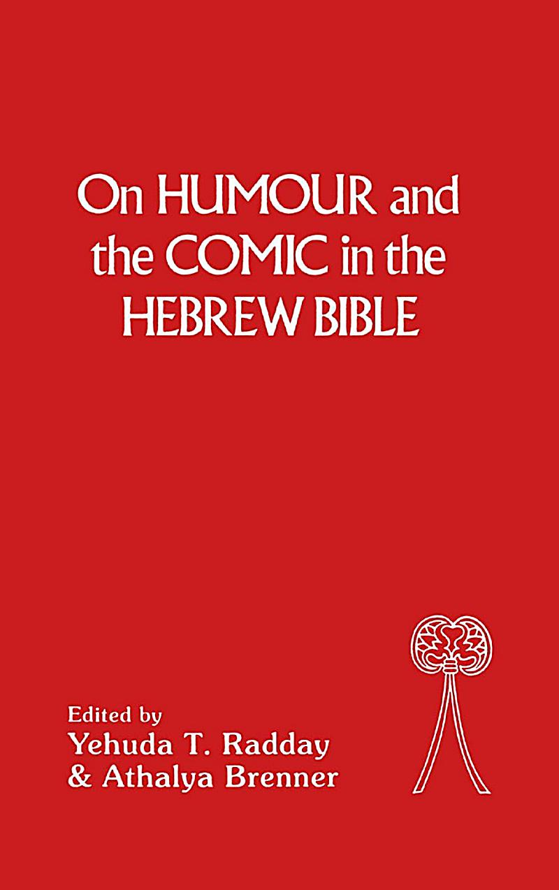 On Humour and the Comic in the Hebrew Bible