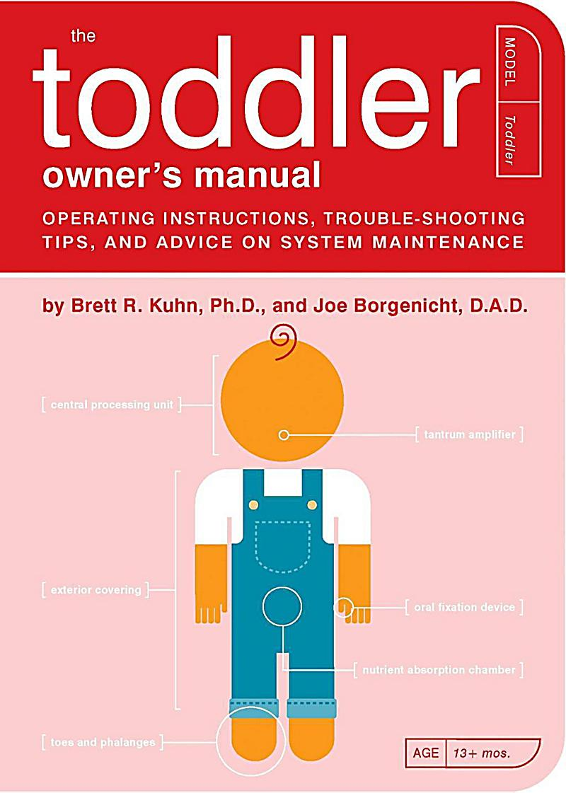 The Toddler Owner´s Manual