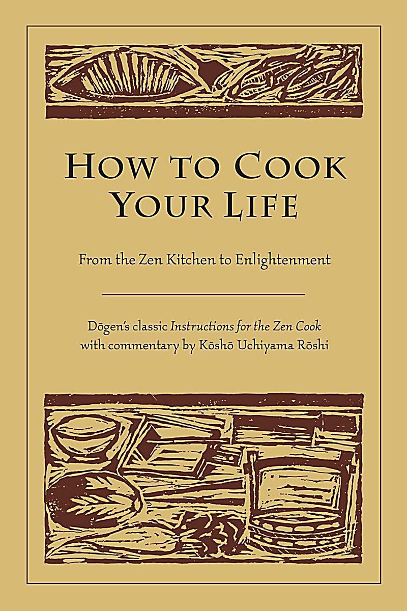 Shambhala: How to Cook Your Life