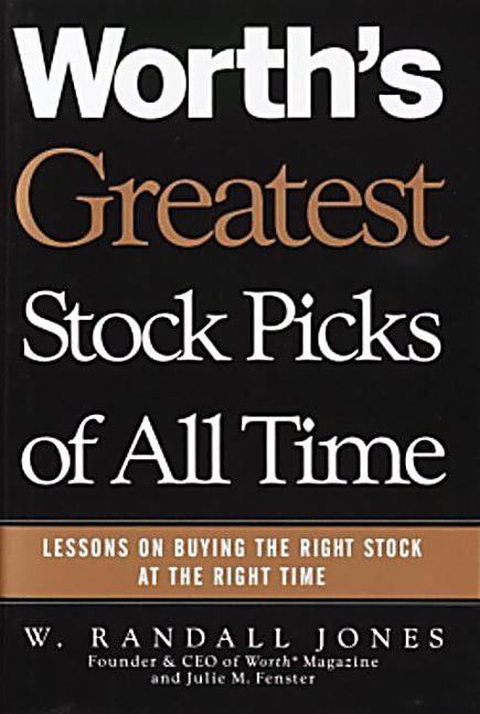 Worth´s Greatest Stock Picks of All Time