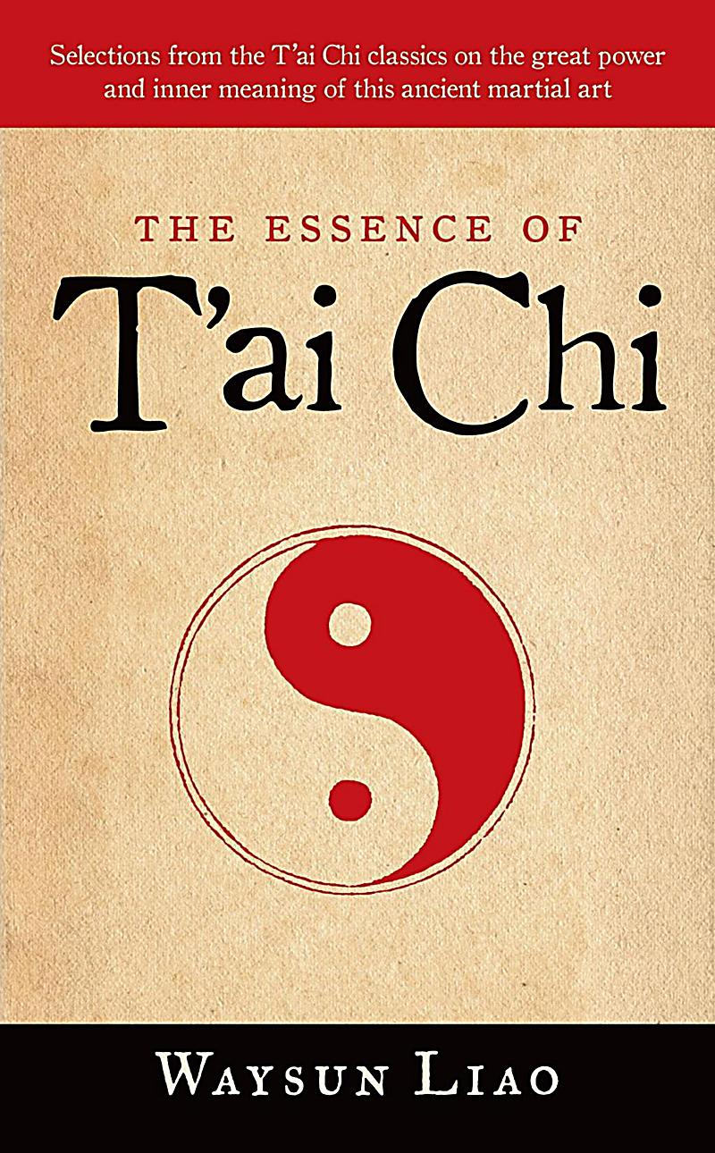 The Essence of T´ai Chi