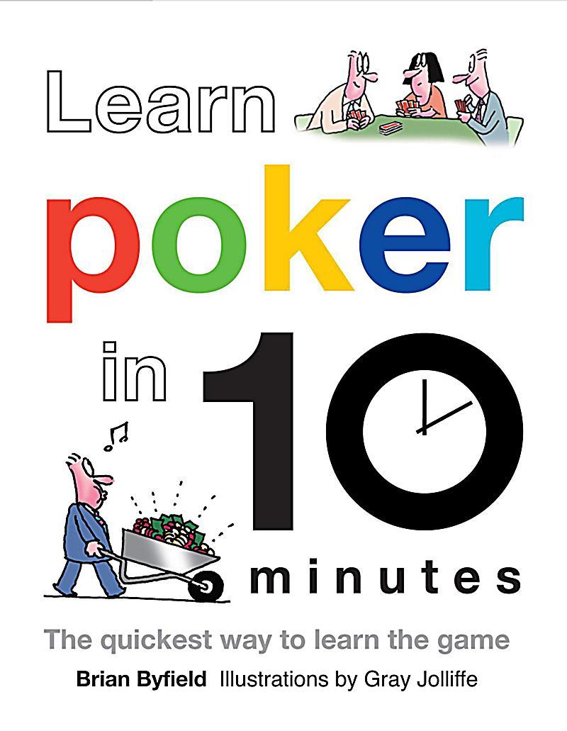 Learn Poker in 10 Minutes