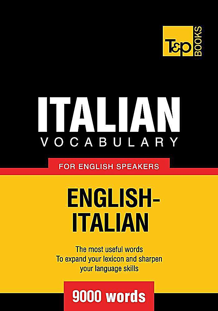Italian vocabulary for English speakers - 9000 words