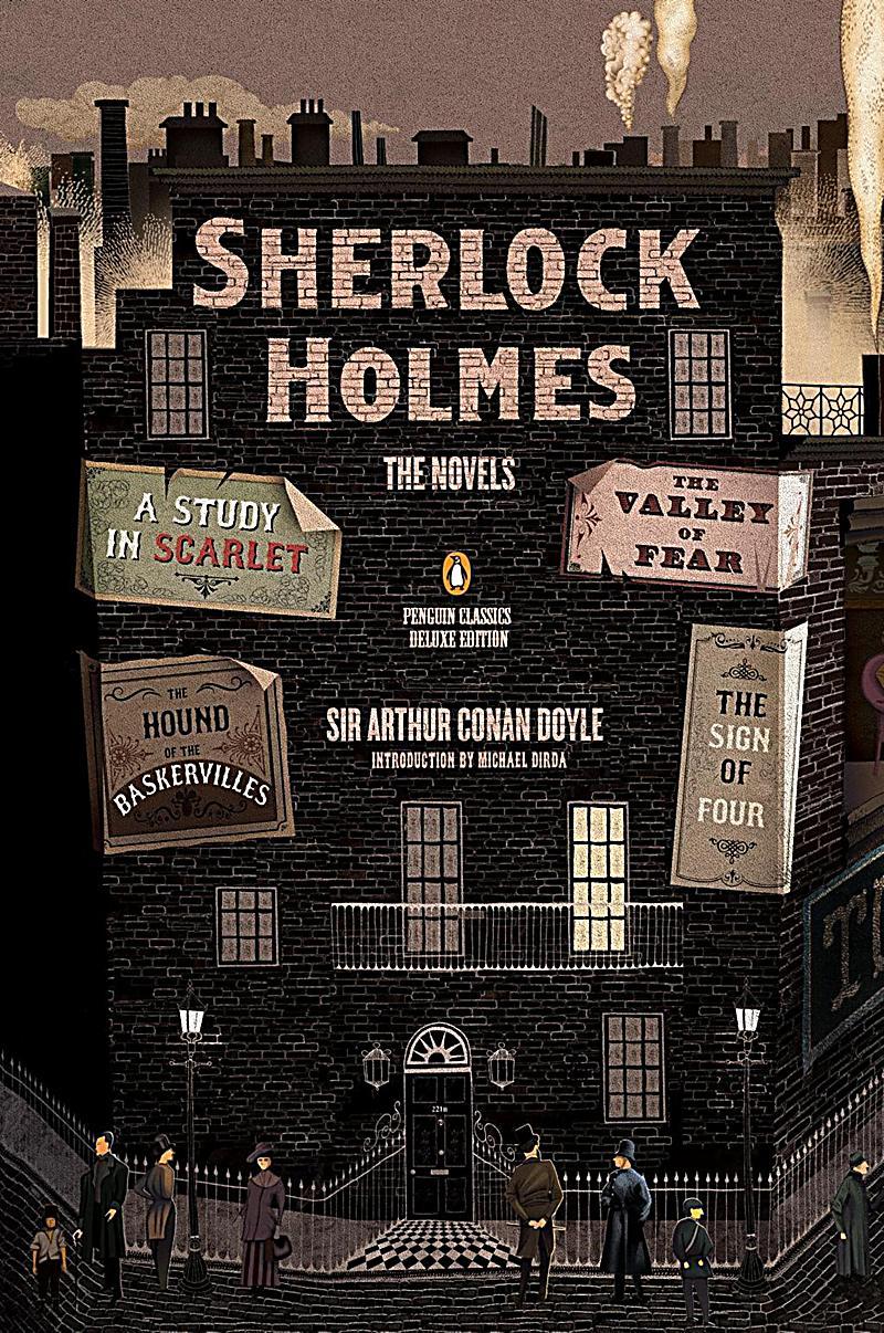 Penguin Classics: Sherlock Holmes: The Novels
