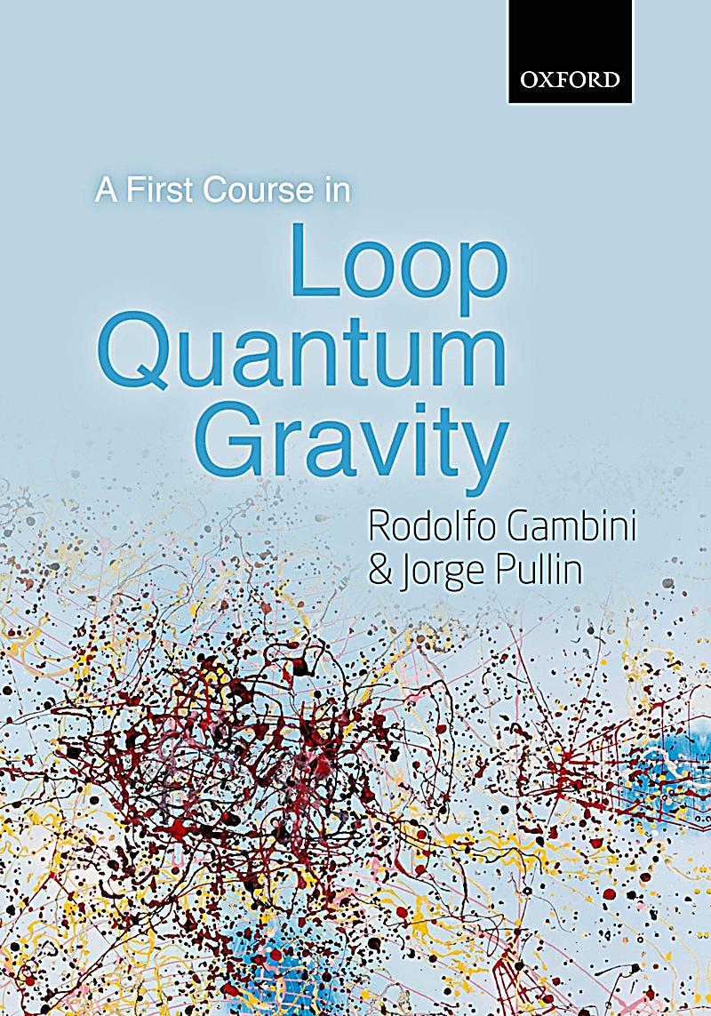 Image of A First Course in Loop Quantum Gravity