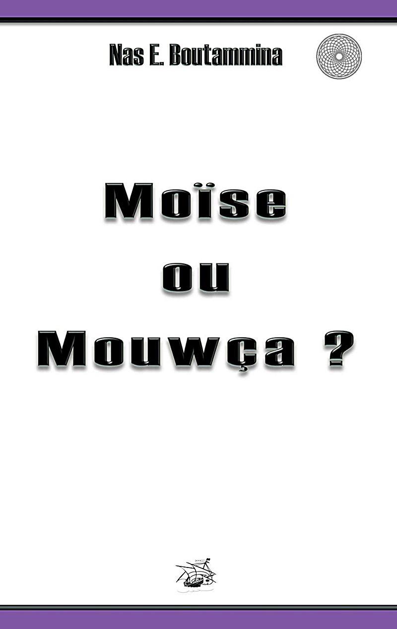 Moïse ou Mouwça