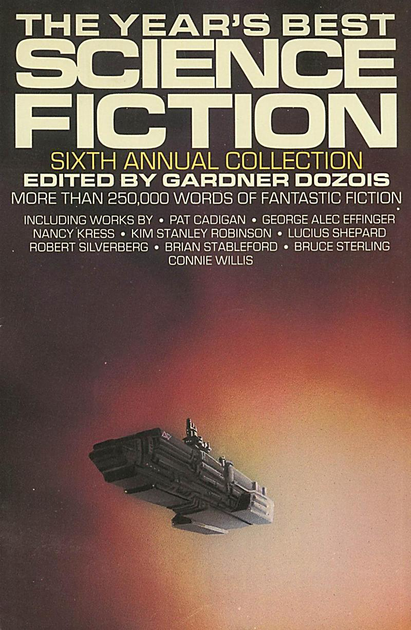 The Year´s Best Science Fiction: Sixth Annual Collection