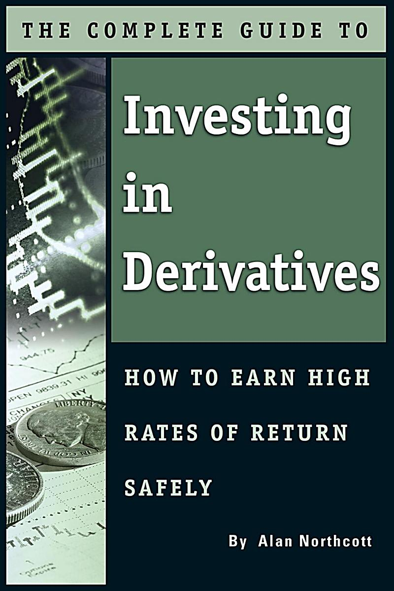 Image of Atlantic Publishing Group Inc.: The Complete Guide to Investing In Derivatives