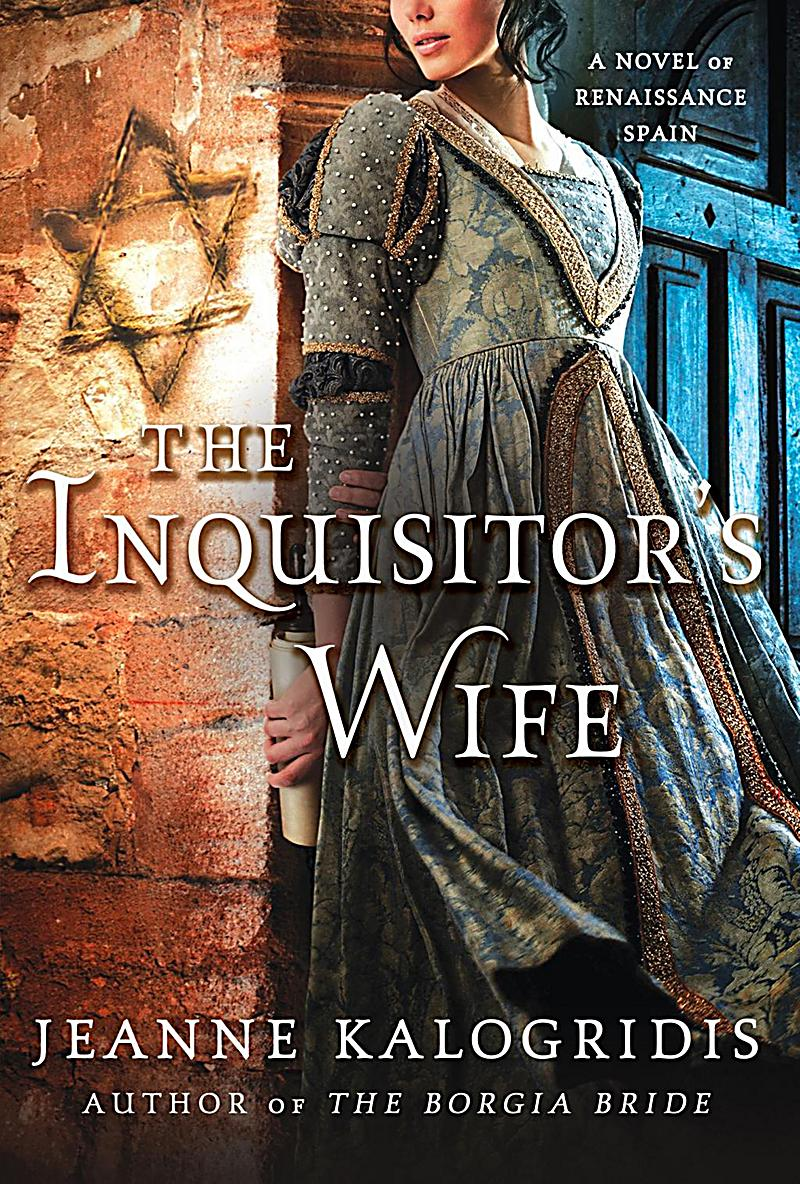 St. Martin's Griffin: The Inquisitor's Wife