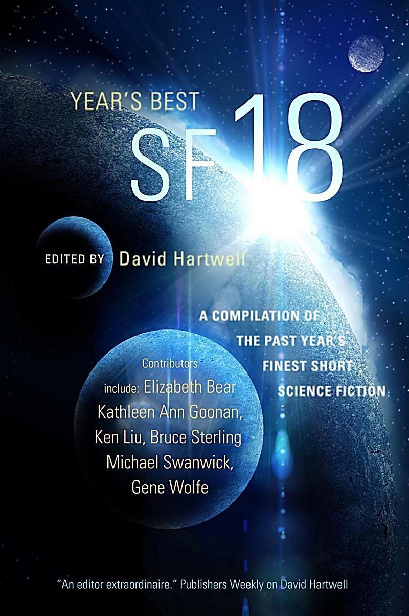 Year's Best SF Series: 18 Year's Best SF 18