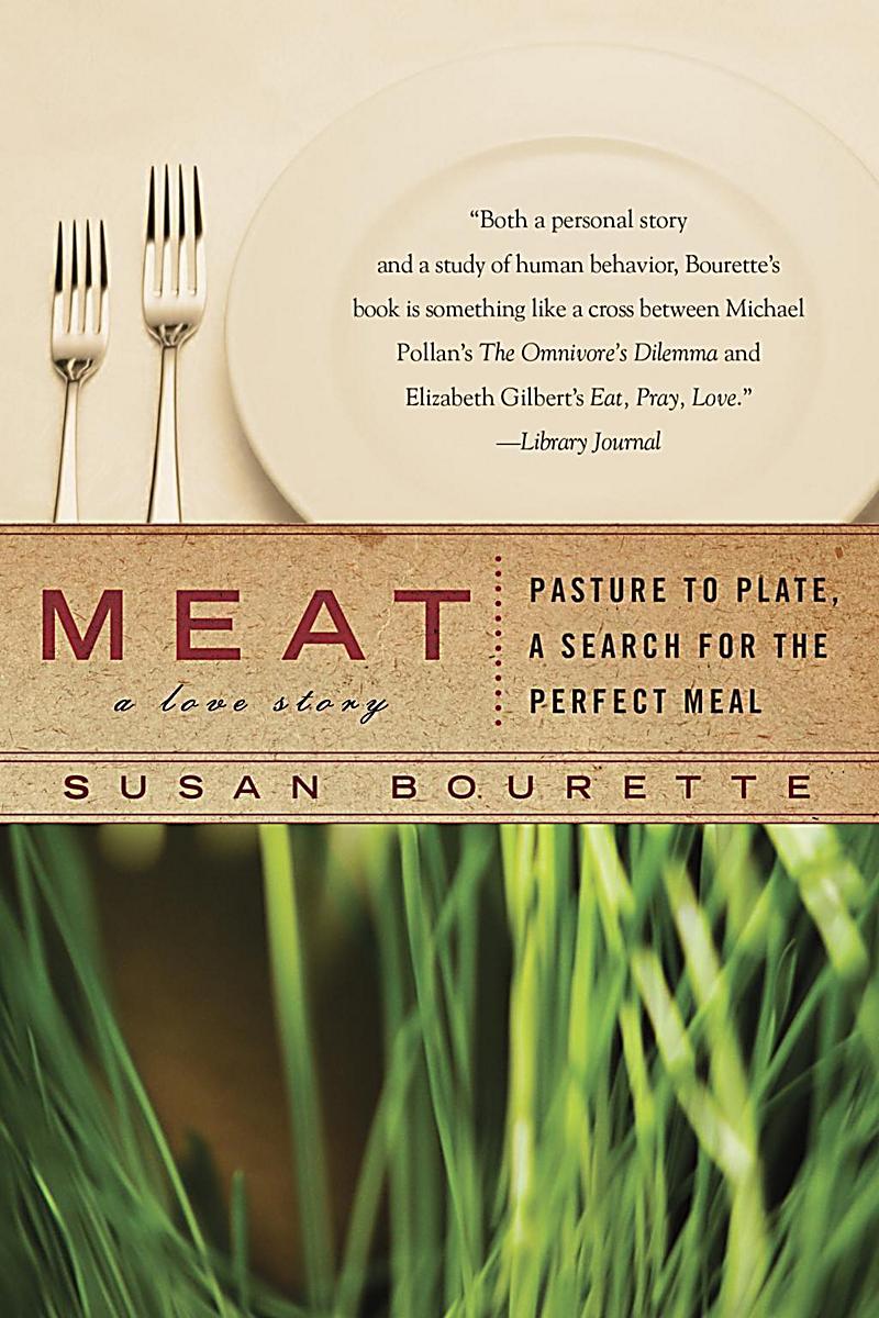 Berkley: Meat: A Love Story