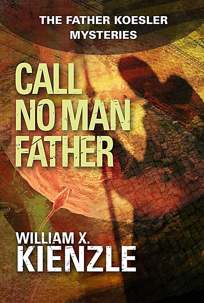 Image of Andrews McMeel Publishing: Call No Man Father