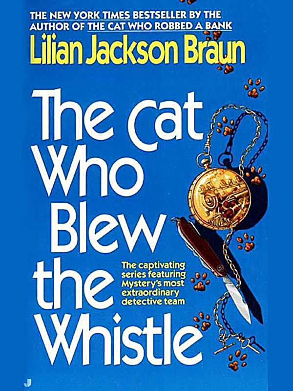 Berkley: The Cat Who Blew the Whistle