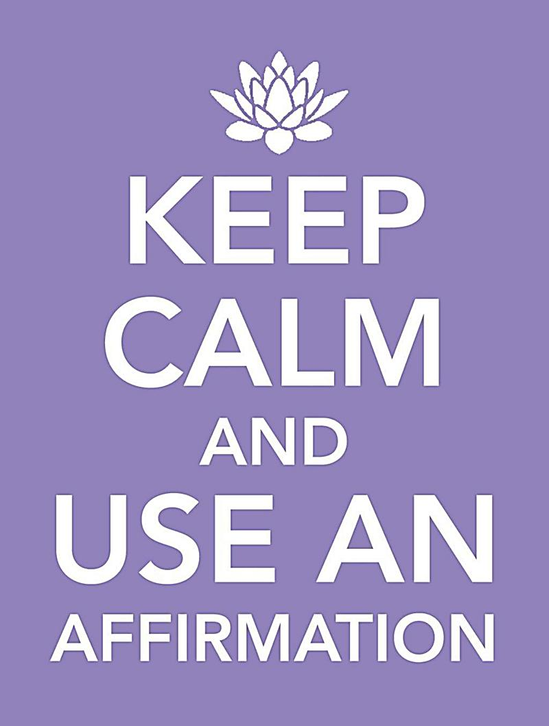 Hay House UK: Keep Calm and Use an Affirmation