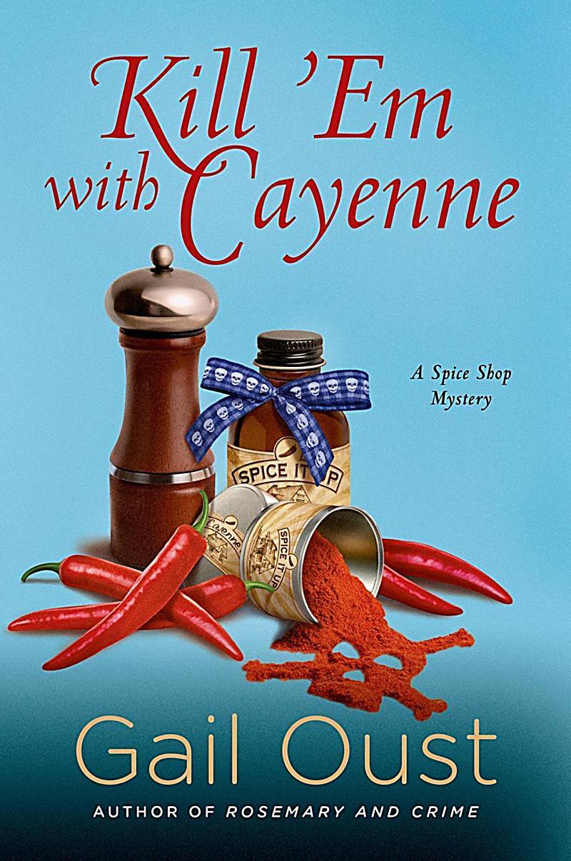 Minotaur Books: Kill 'Em with Cayenne