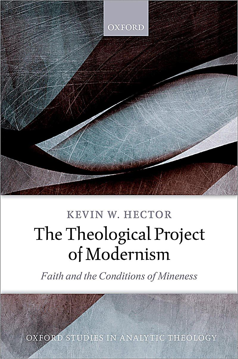 The Theological Project of Modernism