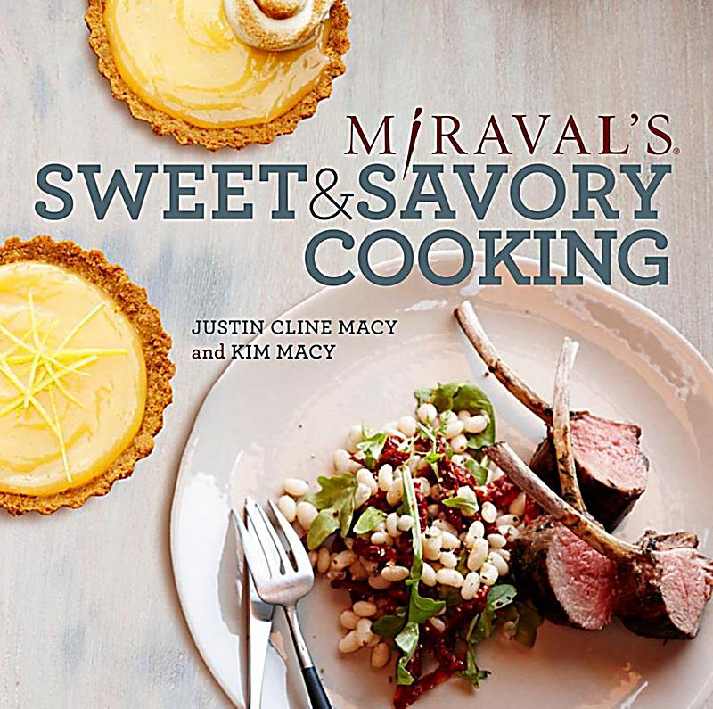 Miraval´s Sweet & Savory Cooking