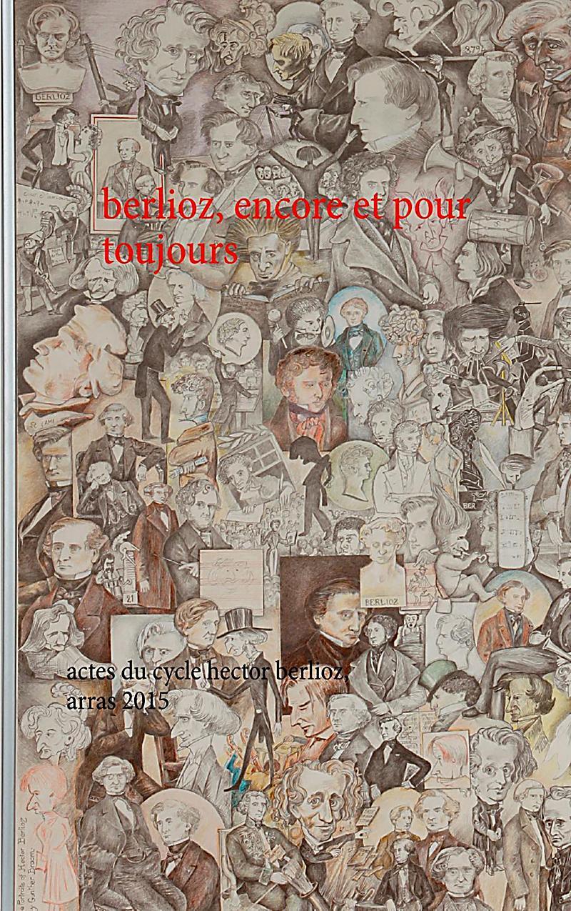 berlioz, encore et pour toujours