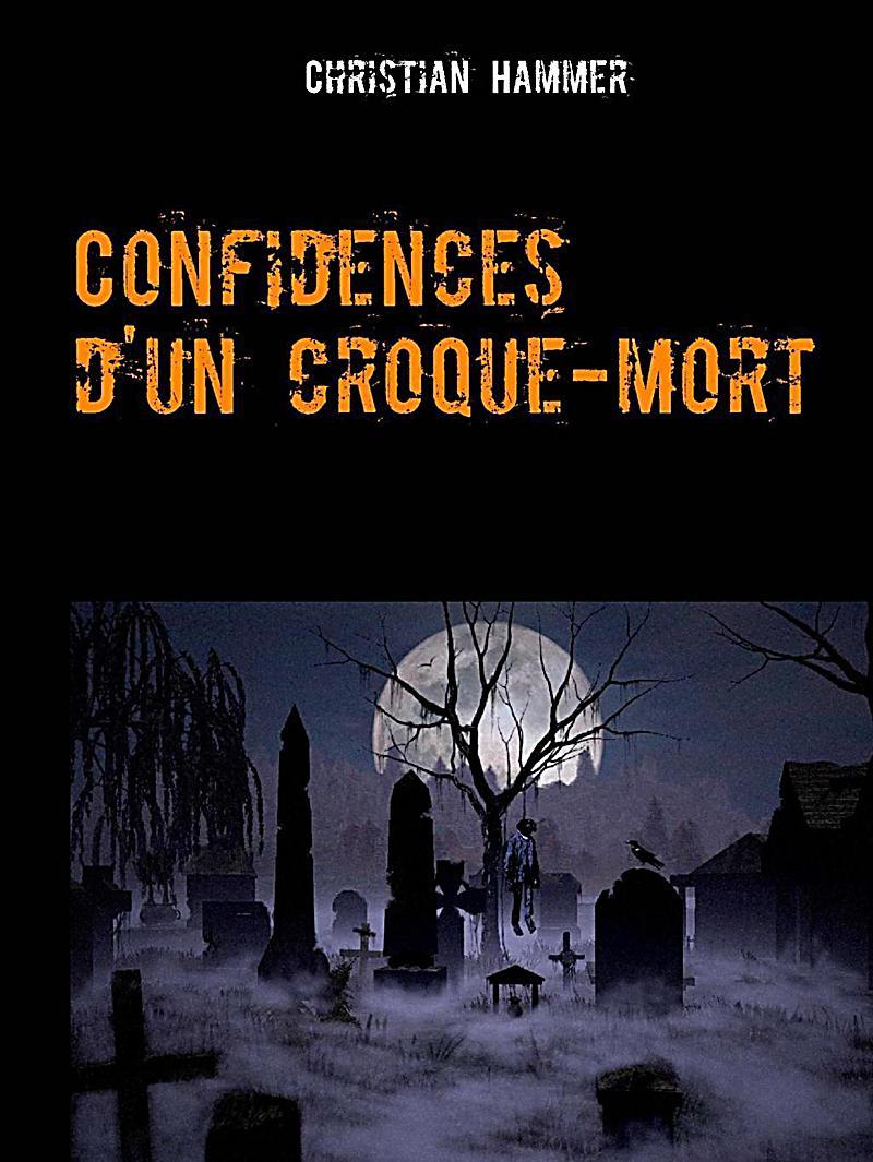 Confidences d´un croque-mort