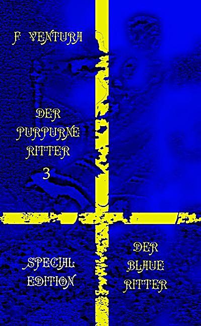 Der purpurne Ritter 3 Der blaue Ritter Special Edition