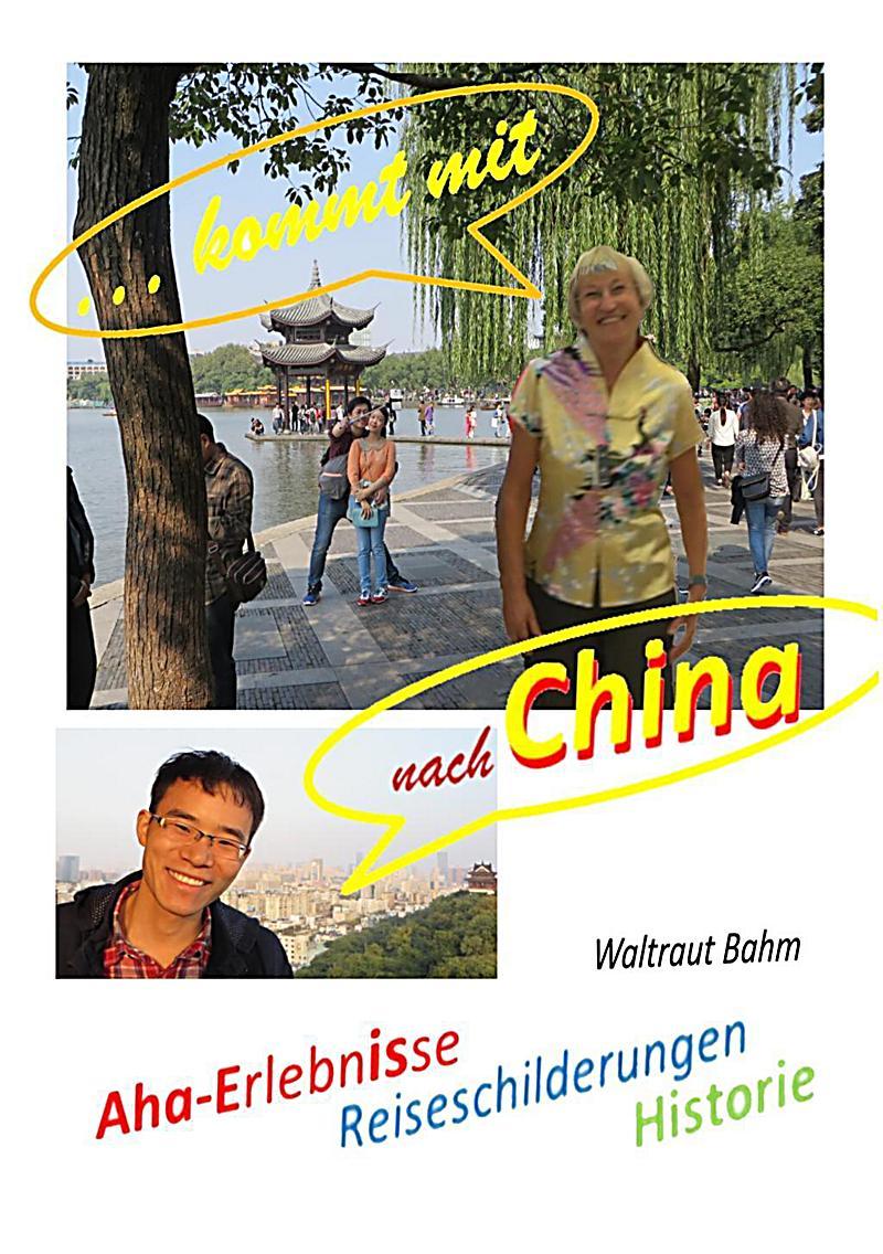 kommt mit nach China