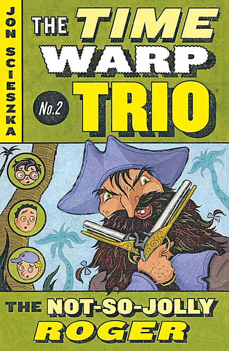Time Warp Trio: 2 The Not-So-Jolly Roger #2