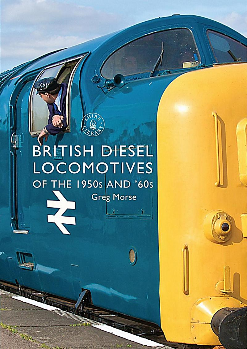 British Diesel Locomotives of the 1950s and '60s
