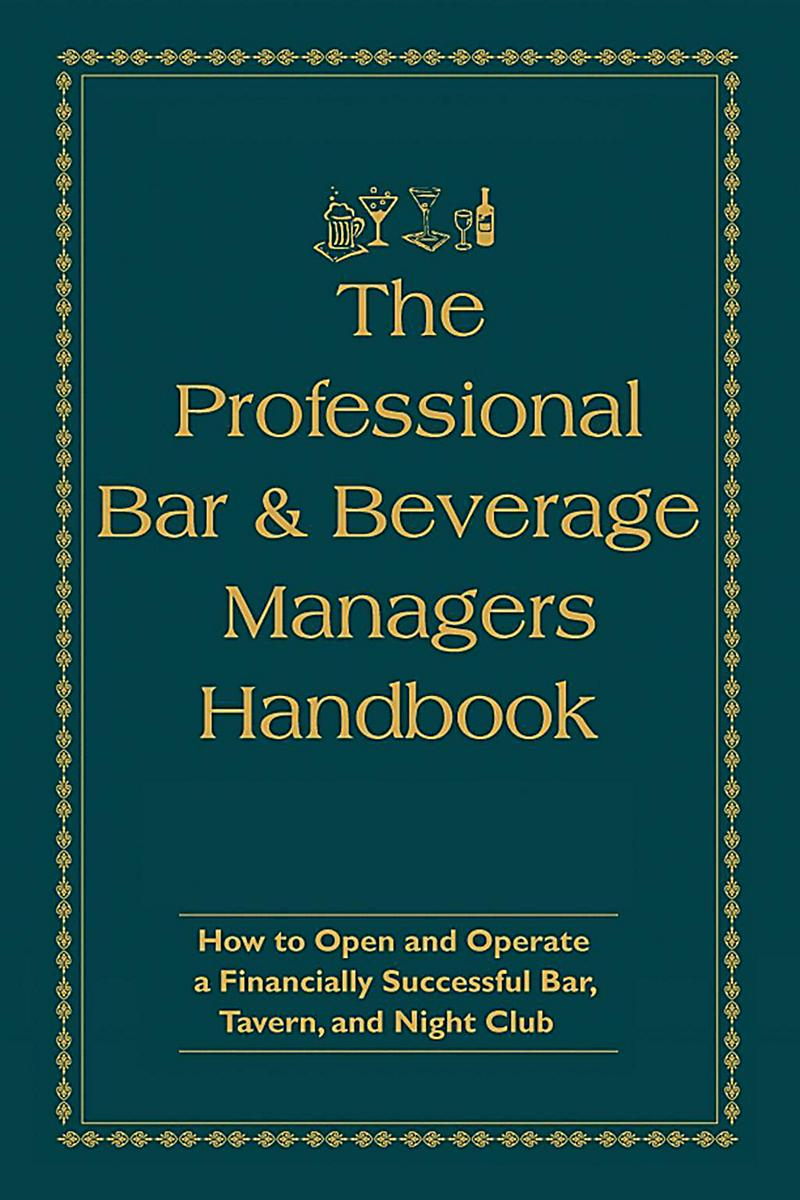 The Professional Bar & Beverage Manager´s Handbook