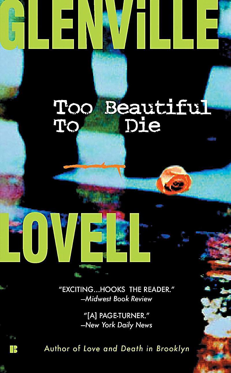 Too Beautiful to Die